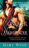 To Conquer a Highlander (Highlander, #1)
