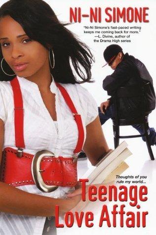 Teenage Love Affair Quotes : Teenage Love Affair by Ni-Ni Simone Reviews, Discussion, Bookclubs ...