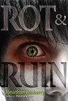 Rot and Ruin (Benny Imura, #1)