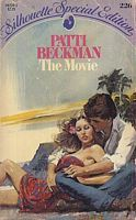 The Movie (Silhouette Special Editions, #226)  by  Patti Beckman