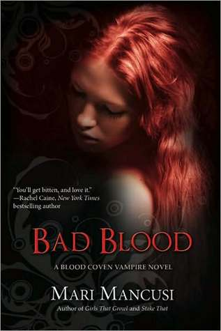 Bad Blood (Blood Coven Vampire, #4)