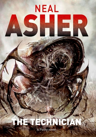 The Technician (Polity #4) - Neal Asher