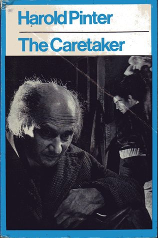 a plot analysis of harold pinters the caretaker As far as i know harold pinter, plot and story are usually non-existent in his works aston and davies in the caretaker by harold pinter.