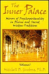 The Inner Palace: Mirrors of Psychospirituality in Divine and Sacred Wisdom-Traditions (2-Volume Set) Mitchell D. Ginsberg