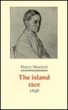 The Island Race (Decadents, Symbolists, Anti-decadents: Poetry of the 1890s)  by  Henry Newbolt