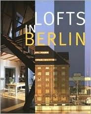 Lofts in Berlin Rosine De Dijn