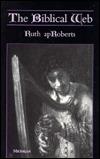 The Biblical Web Ruth Aproberts