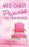Princess in Training (The Princess Diaries, #6)