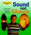 Sound Not Silence  by  Nicola Baxter