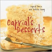 Caprials Desserts  by  Caprial Pence