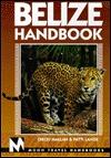 Moon Handbooks: Belize (4th Ed.)  by  Chicki Mallan