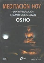 Meditacion Hoy/ Meditating Today: Una Introduccion a La Meditacion, Segun Osho Osho