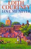 Love Me Never Edith Courtney