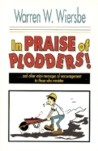 In Praise of Plodders