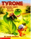 Tyrone the Double Dirty Rotten Cheater  by  Hans Wilhelm