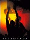 Dallas Mavericks  by  Michael E. Goodman