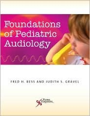 Foundations of Pediatric Audiology Fred H. Bess