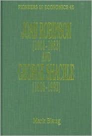 Joan Robinson (1903-1983 and George Shackle)  by  Mark Blaug
