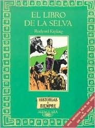 El Libro de la  Selva/ The Jungle Book (Historias de Siempre) Rudyard Kipling