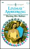 Having His Babies: Expecting  by  Lindsay Armstrong