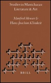 Studies in Manichaean Literature and Art Manfred Heuser