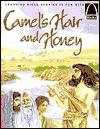Camels Hair and Honey: Mark 1:1-8 for Children Jeffrey E. Burkart