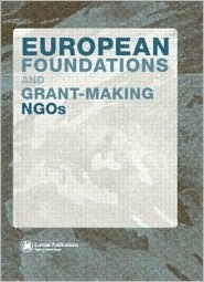 European Foundations and Grant-Making NGOs  by  Rita Marcella