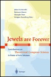 Jewels Are Forever: Contributions On Theoretical Computer Science In Honor Of Arto Salomaa  by  Juhani Karhumäki