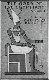 The Gods Of The Egyptians. Volumes 1 & 2: Studies In Egyptian Mythology E.A. Wallis Budge