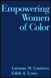 Empowering Women Of Color Lorraine M. Gutiérrez