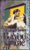 Bayou Magic  by  Elizabeth Turner