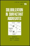 Solubilization in Surfactant Aggregates  by  Sherril Christian