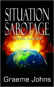 Situation Sabotage Graeme Johns