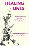 Healing Lines: A Commentary on the I Ching Concerning Physical and Psychological Health Robert R. Leichtman