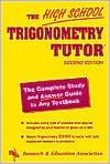 High School Trigonometry Tutor  by  Research & Education Association