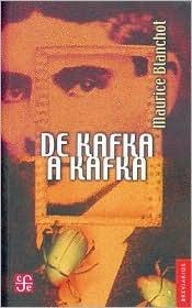 de Kafka a Kafka Maurice Blanchot