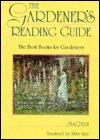 Gardeners Reading Guide: The Best Books for Gardeners  by  Jan Dean