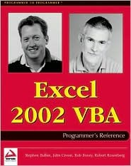 Excel 2002 VBA Programmers Reference  by  Rob Bovey