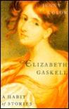 Elizabeth Gaskell: A Habit of Stories