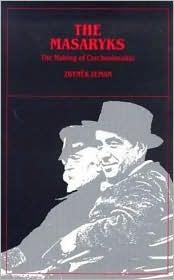 The Making of Czechoslovakia Zbyněk Zeman