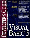 Visual Basic 5 Developers Guide [With Visual Basic Control Creation Edition] Anthony T. Mann