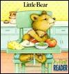 Little Bear: My First Reader Diane Namm