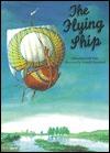 The Flying Ship: A Russian Folk-Tale  by  Alexander Afanasyev