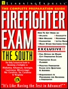 Firefighter Exam: The South: The Complete Preparation Guide LearningExpress