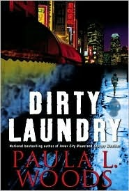 Dirty Laundry (Charlotte Justice, #3) Paula L. Woods