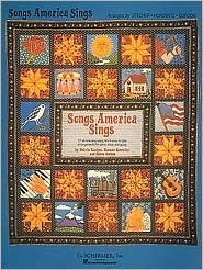 Songs America Sings: 121 Easy Arrangements for Piano/Vocal/Guitar: Piano/Vocal/Guitar  by  Various