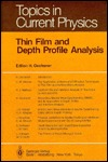 Thin Film And Depth Profile Analysis H. Oechsner