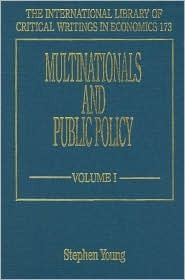Multinationals And Public Policy (The International Library Of Critical Writings In Economics Series)  by  Stephen Young