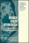 Biological Reactive Intermediates III: Mechanisms of Action in Animal Models and Human Disease James J. Kocsis