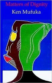 Matters of Dignity Mufuka K. Nyamayaro